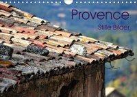 Provence 2019 - Stille Bilder (Wandkalender 2019 DIN A4 quer), Elke Meyer