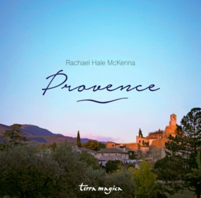 Provence - Rachael Hale McKenna |