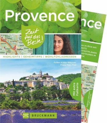 Provence - Zeit für das Beste, Jürgen Zichnowitz, Folker Kraus-Weysser, Franz M. Frei