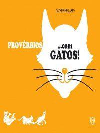 Proverbios ...com GATOS, Catherine Labey