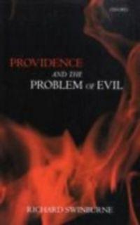 An analysis of richard swinburnes the problem of evil
