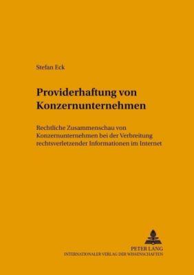 Providerhaftung von Konzernunternehmen, Stefan Eck