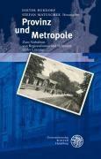 Provinz und Metropole