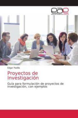 Proyectos de Investigación, Edgar Padilla