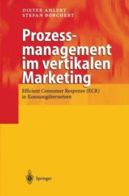 Prozessmanagement im vertikalen Marketing, Dieter Ahlert, Stefan Borchert
