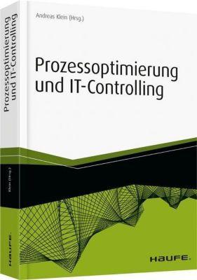 Prozessoptimierung und IT-Controlling, Andreas Klein
