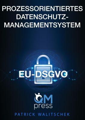 Prozessorientiertes Datenschutz-Managementsystem, Patrick Walitschek