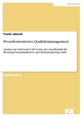 Prozeßorientiertes Qualitätsmanagement, Frank Jakisch