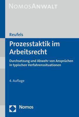 Prozesstaktik im Arbeitsrecht - Martin Reufels |