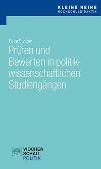 Prüfen und Bewerten n politikwissenschaftlichen Studiengängen - Petra Stykow pdf epub