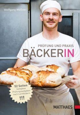 Prüfung und Praxis Bäcker/in, Wolfgang Mößner