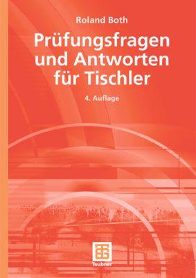 Prüfungsfragen und Antworten für Tischler, Roland Both