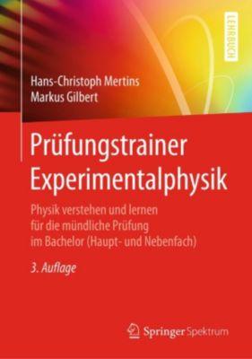 Prüfungstrainer Experimentalphysik, Hans-Christoph Mertins, Markus Gilbert