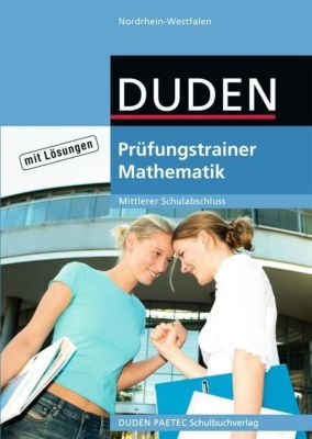 Prüfungstrainer Mathematik, Mittlerer Schulabschluss Nordrhein-Westfalen