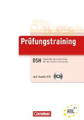 Prüfungstraining DSH Deutsche Sprachprüfung für den Hochschulzugang, m. Audio-CD