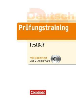 Prüfungstraining TestDaF mit autorisiertem Modelltest, m. 2 Audio-CDs, Carola Heine, Elisabeth Lazarou