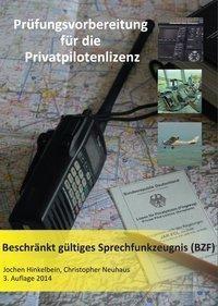 Prüfungsvorbereitung für die Privatpilotenlizenz, Jochen Hinkelbein, Christopher Neuhaus