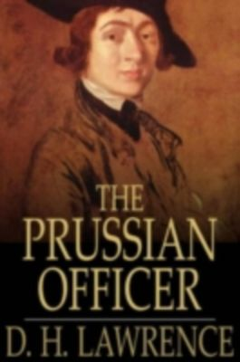 d.h. lawrence the prussian officer essay Reflections on the death of a porcupine and other essays by d h lawrence the prussian officer and other stories d h lawrence.