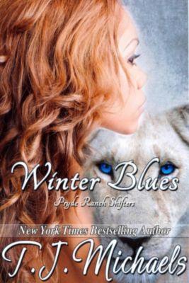 Pryde Ranch Shifters: Winter Blues (Pryde Ranch Shifters, #5), T.J. Michaels
