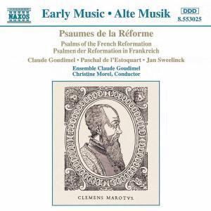 Psaumes De La Réforme, Morel, Ensemble Claude Goudimel