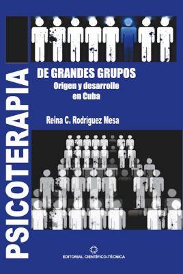 Psicoterapia de grandes grupos, Reina Caridad Rodríguez Mesa