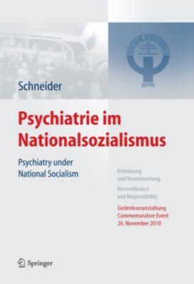 Psychiatrie im Nationalsozialismus, Frank Schneider