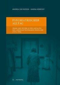 Psychiatrischer Alltag, Andrea Zur Nieden, Karina Korecky
