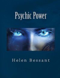 Psychic Power, Helen Bessant
