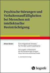 Psychische Störungen und Verhaltensauffälligkeiten bei Menschen mit intellektueller Beeinträchtigung - Anton Dosen pdf epub
