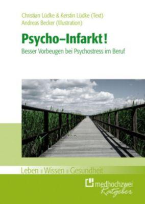 Psycho-Infarkt, Andreas Becker, Christian Lüdke, Kerstin Lüdke