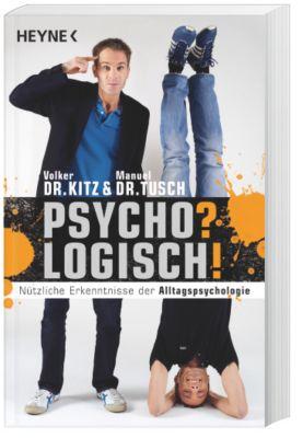 Psycho? Logisch!, Volker Kitz, Manuel Tusch