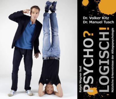 Psycho? Logisch!, Audio-CD, Volker Kitz, Manuel Tusch