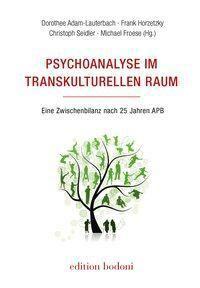 Psychoanalyse im transkulturellen Raum -  pdf epub