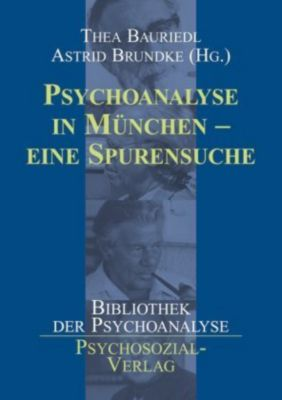 Psychoanalyse in München, Thea Bauriedl
