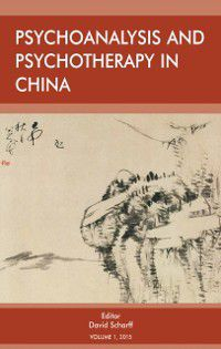Psychoanalysis and Psychotherapy in China