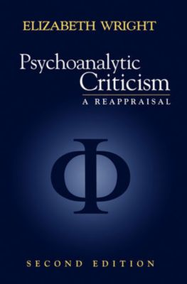 Psychoanalytic Criticism, Elizabeth Wright
