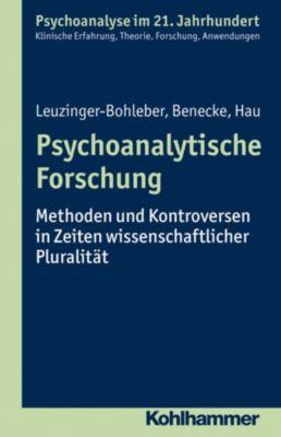 Psychoanalytische Forschung, Marianne Leuzinger-Bohleber, Stephan Hau, Cord Benecke