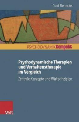 Psychodynamische Therapien und Verhaltenstherapie im Vergleich, Cord Benecke