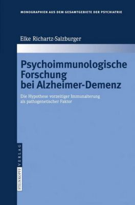 Psychoimmunologische Forschung bei Alzheimer-Demenz, Elke Richartz-Salzburger