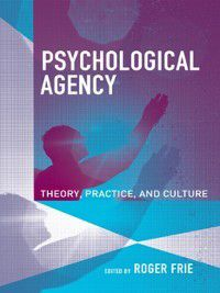 Psychological Agency, Roger Frie