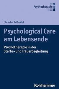 Psychological Care am Lebensende, Christoph Riedel