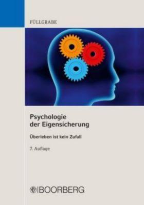 Psychologie der Eigensicherung, Uwe Füllgrabe