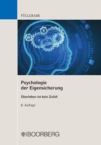 Psychologie der Eigensicherung - Uwe Füllgrabe  