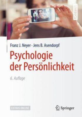 Psychologie der Persönlichkeit, Franz J. Neyer, Jens B. Asendorpf