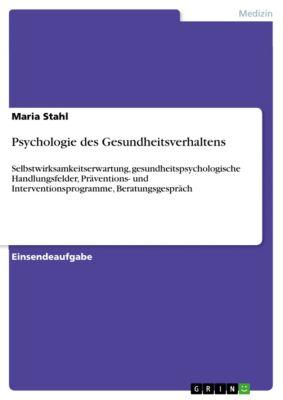 Psychologie des Gesundheitsverhaltens, Maria Stahl