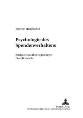 Psychologie des Spendenverhaltens, Andreas Heidbüchel