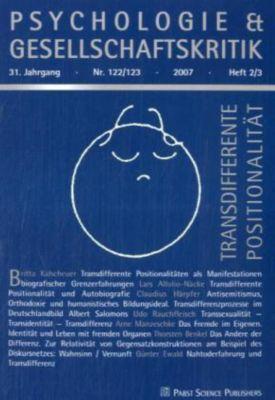 Psychologie & Gesellschaftskritik: Nr.122/123 Transdifferente Positionalität
