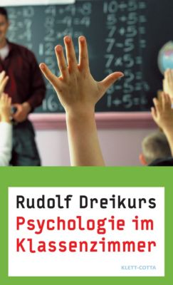 Psychologie im Klassenzimmer, Rudolf Dreikurs