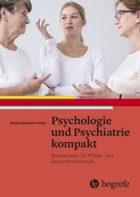 Psychologie und Psychiatrie kompakt, Klaus Kaufmann-Mall