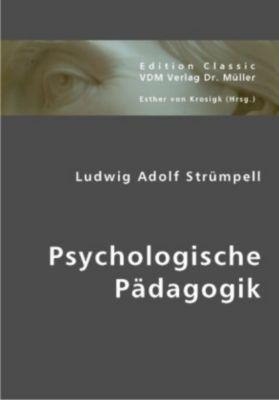 Psychologische Pädagogik, Ludwig A. Strümpell